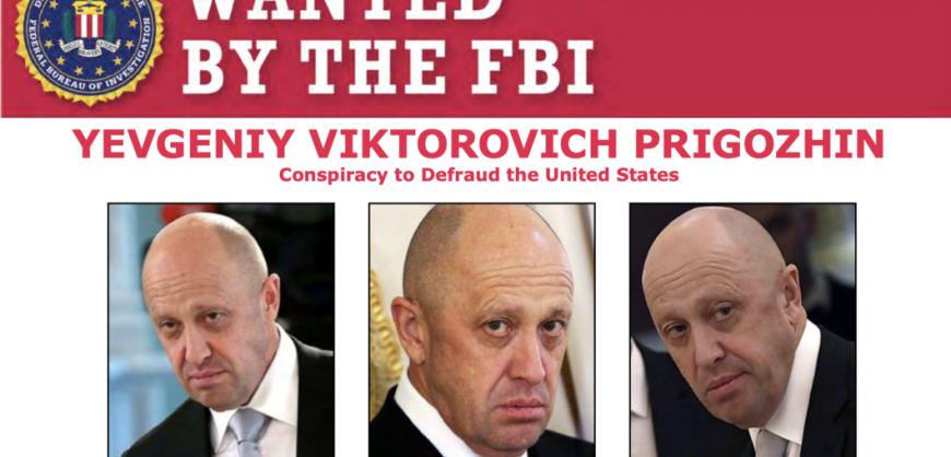 ФБР объявила вознаграждение в $250 тысяч за информацию, которая поможет арестовать Пригожина